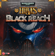 Warhammer 40,000: Heroes of the Black Reach